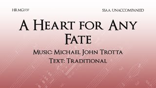 A Heart for Any Fate - Michael John Trotta
