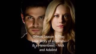Grimm Season 5: The Love Story of a Grimm & a Hexenbiest - Nick and Adalind