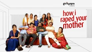 Girliyapa's How I Raped Your Mother