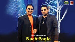 Nach Pagla Tribute To Ferdous Wahid | Khandaker Bappi | Aunurp Aich | Official lyrical Video