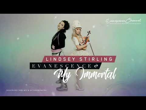 """Evanescence: """"My Immortal"""" Ft. Lindsey Stirling."""
