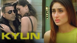 Kyun (Video Song) | Kambakkht Ishq | Akshay Kumar & Kareena Kapoor