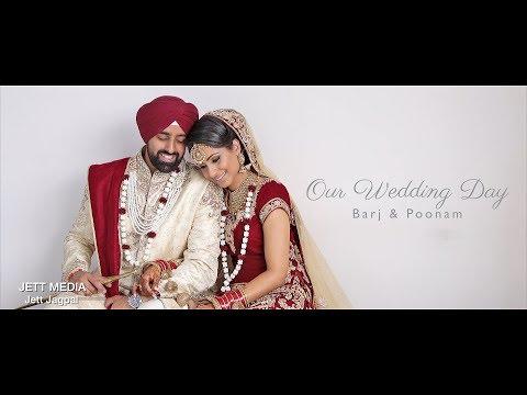 Sikh Punjabi Wedding Barj & Poonam 2017 - Jett Jagpal