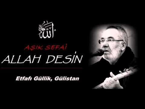 Allah Allah Desin Sefai Nedim Efe