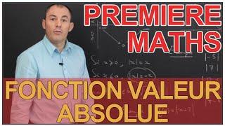 Fonction valeur absolue - Maths 1ère - Les Bons Profs