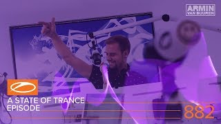A State Of Trance Episode 882 (#ASOT882) – Armin van Buuren