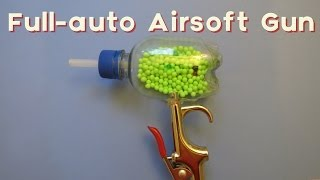 How to Make an Automatic Airsoft Gun