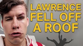 LAWRENCE FELL OFF A ROOF - Dude Soup Podcast #182