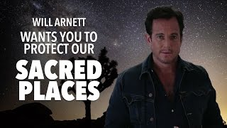 Will Arnett Wants You To Protect Our Sacred Places