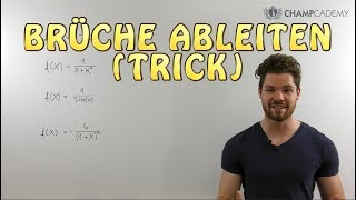 Brüche ableiten (Trick)