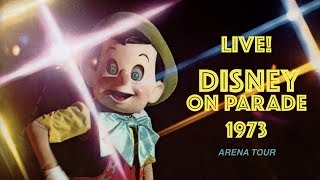 "1973 ""DISNEY ON PARADE LIVE!"" - Arena Tour and Commercial"