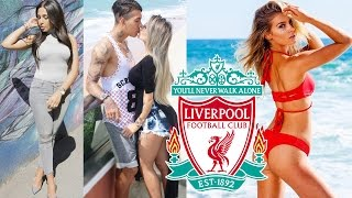 The Hottest WAGs in Football - Liverpool 2016/17
