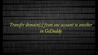 Transfer Domain from one GoDaddy Account to Another