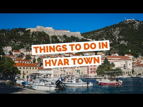 10 Things to do in Hvar Croatia Travel Guide