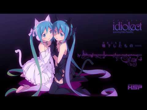 【初音ミク Hatsune Miku】idiolect【Original】