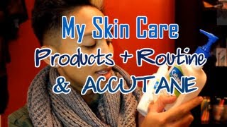 MY SKIN CARE PRODUCTS + ROUTINE & ACCUTANE