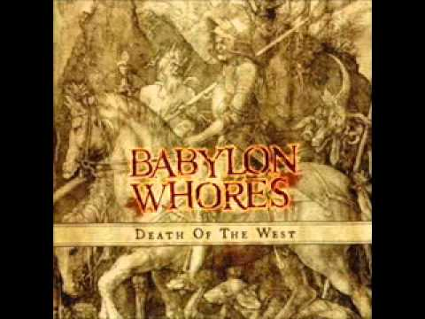 Babylon Whores - Mother Of Serpents [Death of the West]