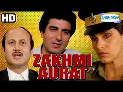 Zakhmi Aurat {HD} - Raj Babbar - Dimple Kapadia - Anupam Kher - Aruna Irani - Puneet Issar