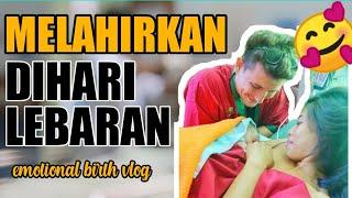 BIRTH VLOG 81#Melahirkan Di Hari Lebaran ( HARI  RAYA IDUL FITRI) #LEBARAN SEKELUARGA DI BALI