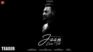 Jaan Lain Tak |Teaser | Nachhatar Gill|V Rakx | R.Swami |Latest Punjabi Songs 2018| Finetouch Music