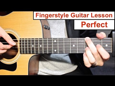 PERFECT - Ed Sheeran | Fingerstyle Guitar Lesson (Tutorial) How to play Fingerstyle