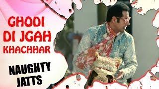 Ghodi Di Jagah Khachhar - Binny Dhillon Best Comedy videos | Naughty Jatts | Comedy Movies Latest