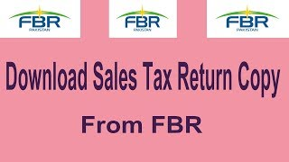 How to Download Monthly Sales Tax Return Copy From FBR