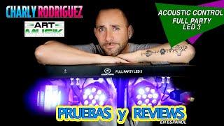 Full Party Led 3 Acoustic Control (Pruebas y Reviews)