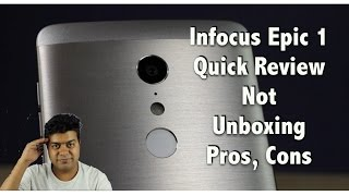 Infocus Epic 1 Pros, Cons, Quick Review, Not Unboxing | Gadgets To Use