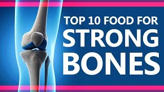 Top 10 Foods for Strong Bones - Super Foods for Strong Bones - Best Food for Strong Bones