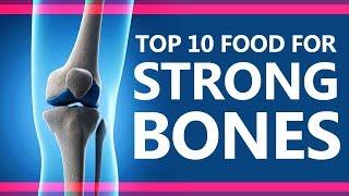 Top 10 Foods for Strong Bones - Super Foods for Strong Bones - Best Food for Strong Bones