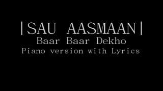 Sau Aasmaan - Baar Baar Dekho | Sidharth Malhotra | Katrina Kaif | Neeti Mohan | Armaan , Amaal |