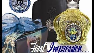 Opulent Shaik no.77 |  first impression!