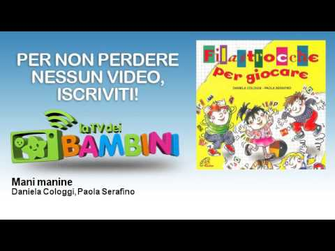 Daniela Cologgi, Paola Serafino - Mani manine