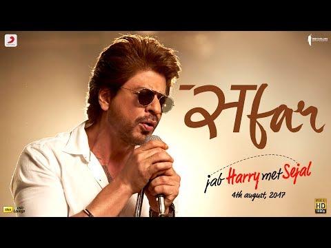 SAFAR - Jab Harry Met Sejal   Anushka Sharma   Shah Rukh Khan   Pritam   Arijit Singh   Imtiaz Ali