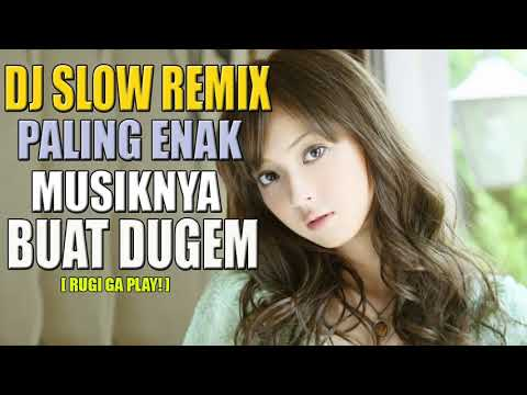 Xxx Mp4 DJ SLOW REMIX PALING ENAK MUSIKNYA BUAT DUGEM INDONESIA TERBARU 2018 SPESIAL MALEM MINGGU DJ MELODY 3gp Sex