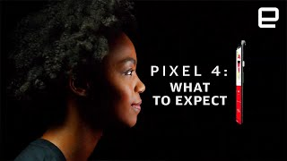Google Pixel 4: What to expect