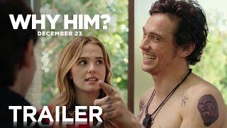 Why Him?   Trailer 2   20th Century FOX