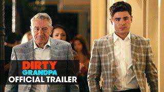 Dirty Grandpa (2016 Movie - Zac Efron, Robert De Niro) – Official Green Band Trailer