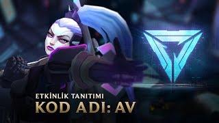 AV | KOD ADI 2017 Etkinlik Videosu - League of Legends