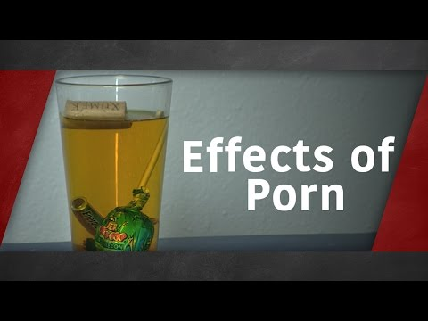 Effects of Porn