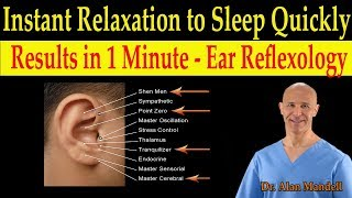 Instant Relaxation to Fall Asleep Quickly (Ear Reflexology / Auricular Therapy) - Dr. Mandell, DC