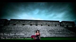 Dj Serg feat Armina-The Best of Chillout Music. vol.2