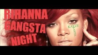 Rihanna - Gangsta Night (NEW SONG 2017)
