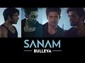 Bulleya Sanam SANAMrendition mp3