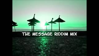 The Message Riddim Mix 2014