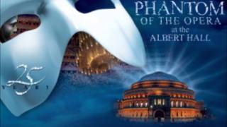12) Whay have you brought me here.. / Raoul i've been there Phantom of the Opera 25 Anniversary