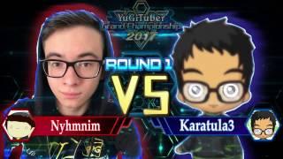 Yu-Gi-Oh! YugiTuber Grand Championship 2017 R1 | Nyhmnim vs. Karatula3!