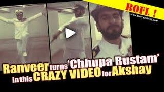 Ranveer Singh turns ' Chhupa Rustam'  For Akshay Kumar