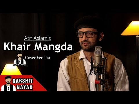 Xxx Mp4 Atif Aslam Khair Mangda Cover By Darshit Nayak 3gp Sex
